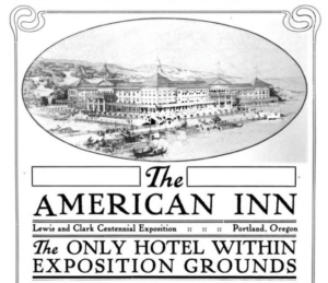 """The American Inn, World's Fair Grounds, Portland Oregon"" The Pacific Monthly-Advertising Section"